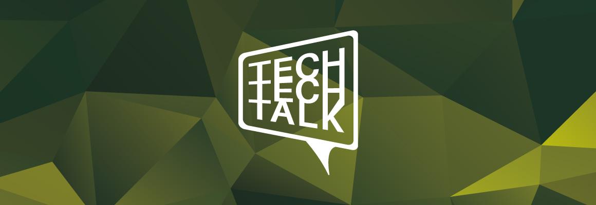 Tech Tech Talk